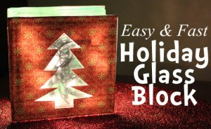 Easy and Fast Holiday Glass Block at 30 Minute Crafts