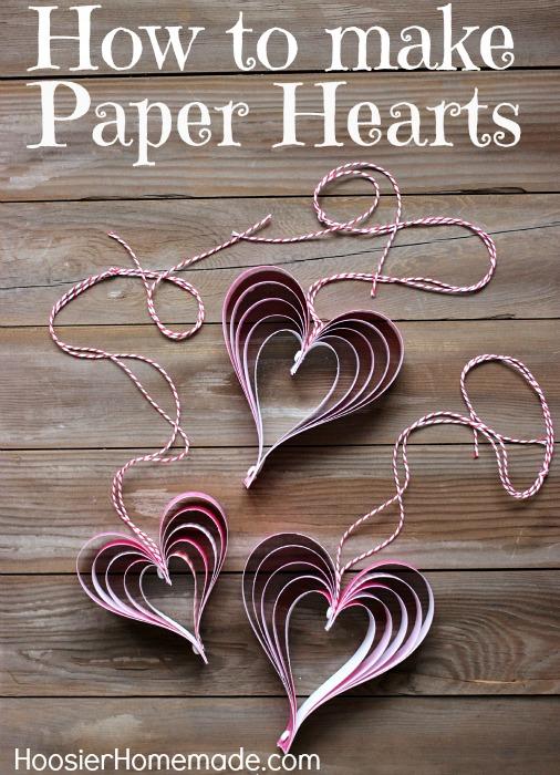 hoosier homemade - valentine paper hearts