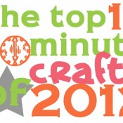 top 30 minute crafts of 2012