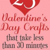 25 Quick Valentine's Day Craft Ideas