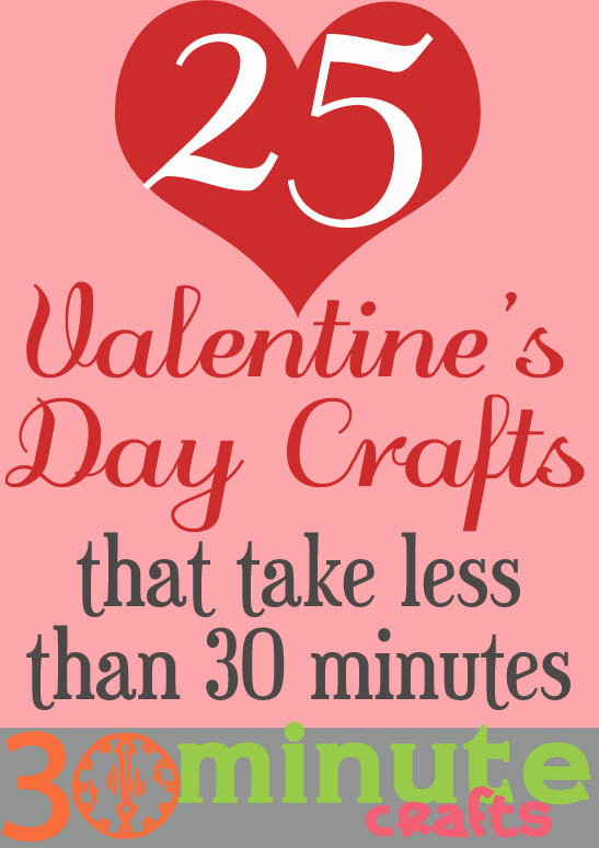 25 Quick Valentine\'s Day Crafts - 30 Minute Crafts