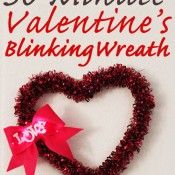30 Minute Valentines Blinking Wreath