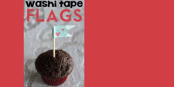 Make Washi Tape Flags