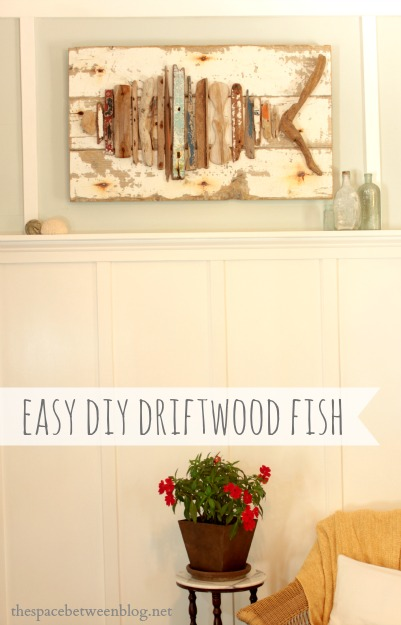 easy-diy-driftwood-fish - the space between