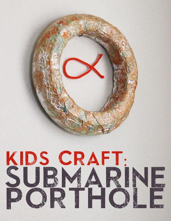 submarine porthole kids craft