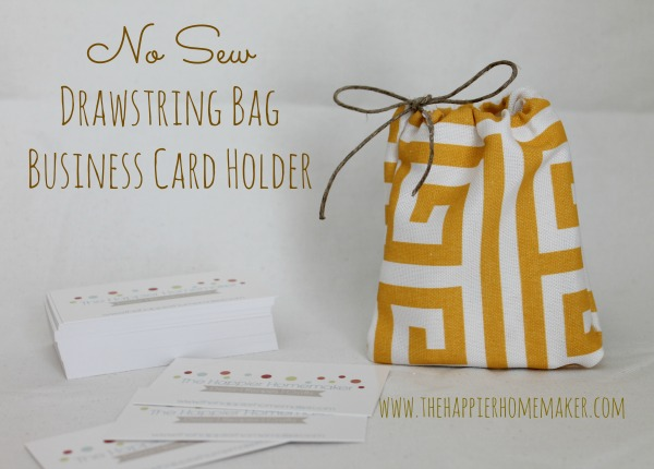 no-sew-drawstring-bag business card holder - the happier homemaker