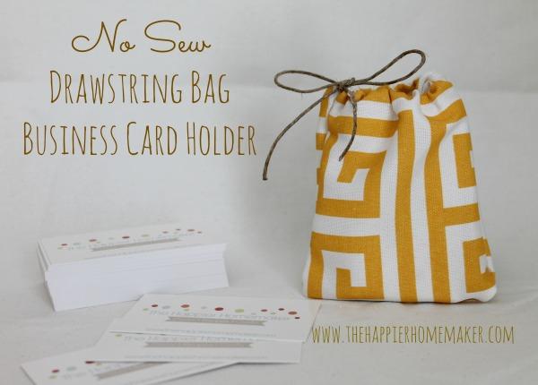 no-sew-drawstring-bag business card holder - the happier homemaker