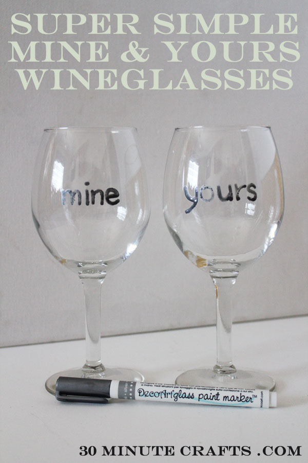super simple mine and yours wineglasses at 30 minute crafts dot com