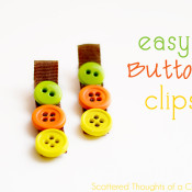 Easy Button Clips - Scattered Thoughts of a Crafty Mom