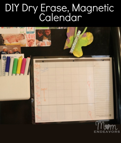Magnetic dry-erase calendar - Mom Endeavors