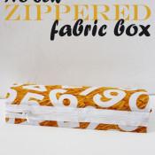 No Sew Zippered Fabric Box