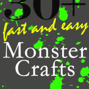 Over 30 Fast and Easy Monster Crafts copy