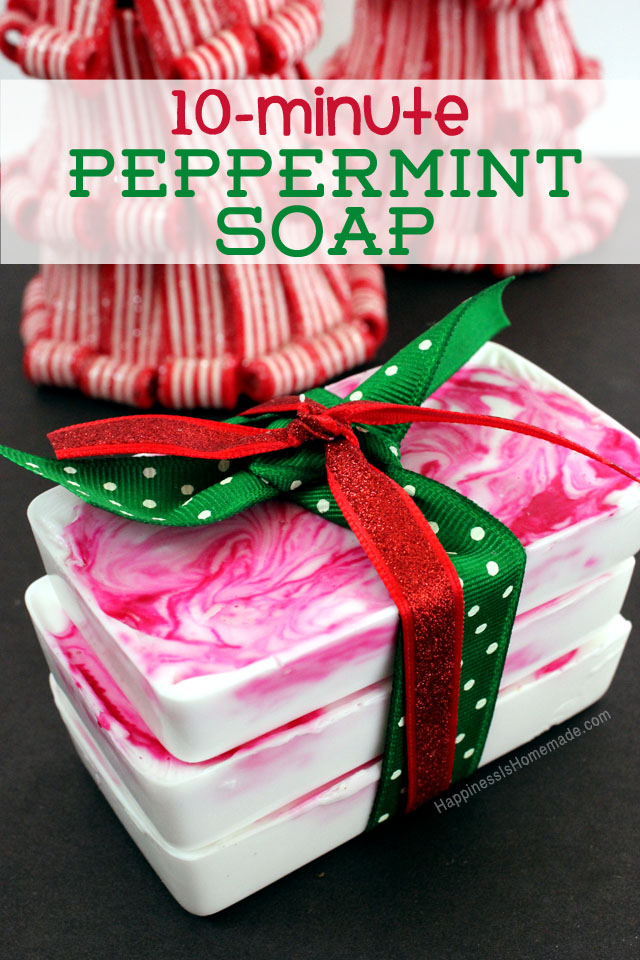10 Minute Peppermint Soap - Happiness is Homemade