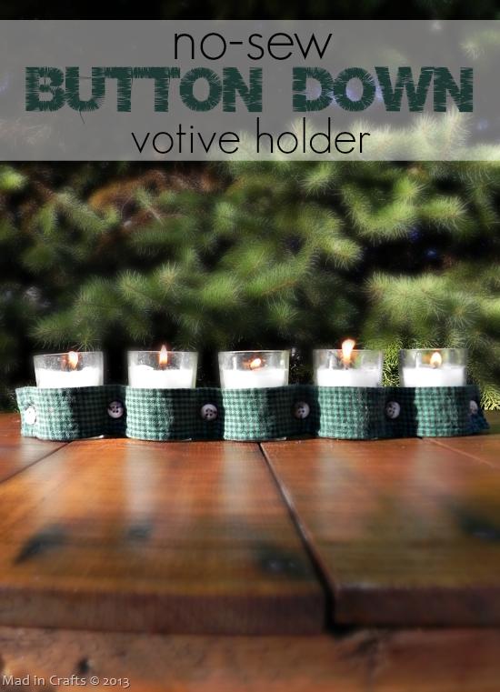 No Sew Button Down Votive Holder - Mad In Crafts