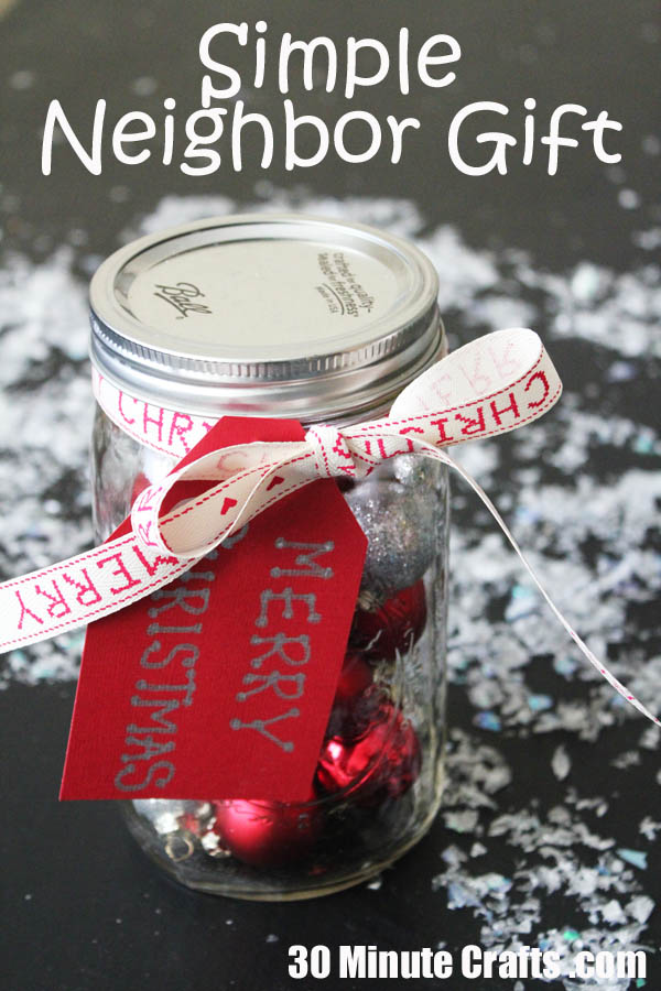 Simple Neighbor Gift - Ornaments in a jar