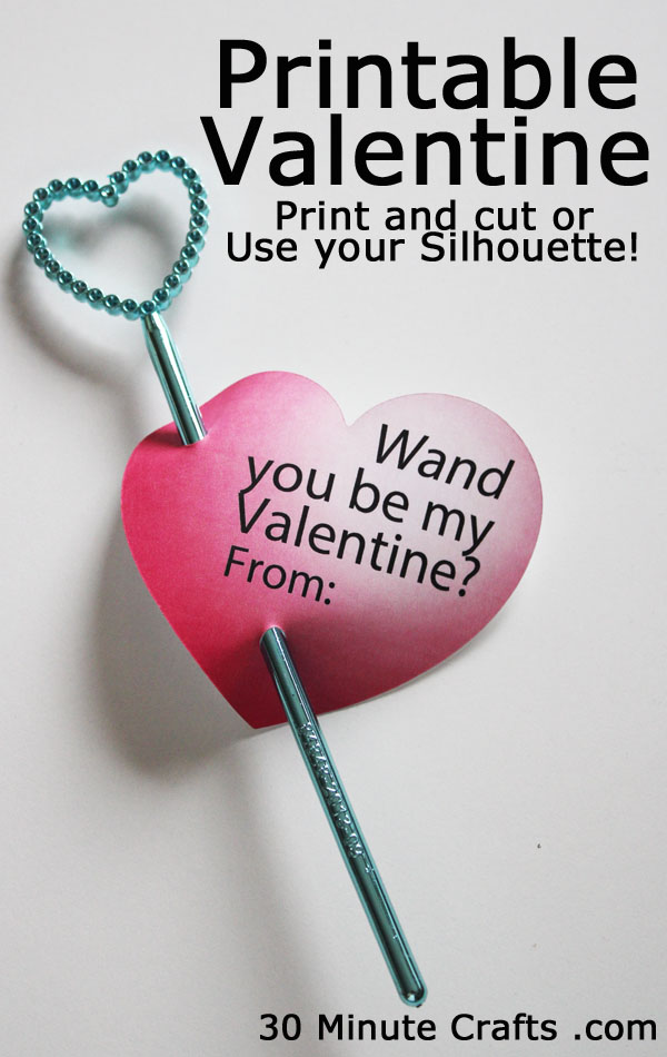 Wand You Be My Valentine Free Printable Valentine 30 Minute Crafts