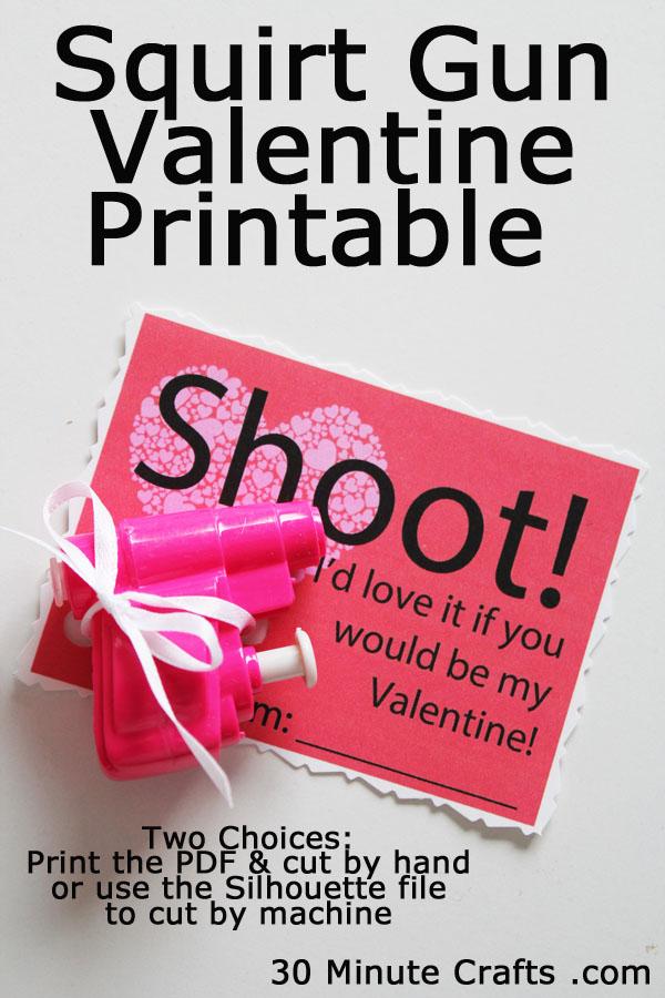 Squirt Gun Valentine Printable Cutable