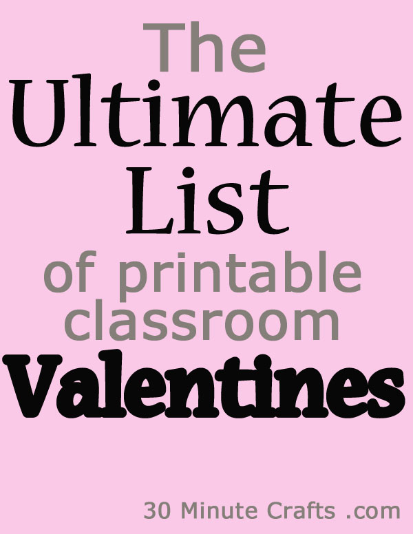 The Ultimate List of Printable Classroom Valentines