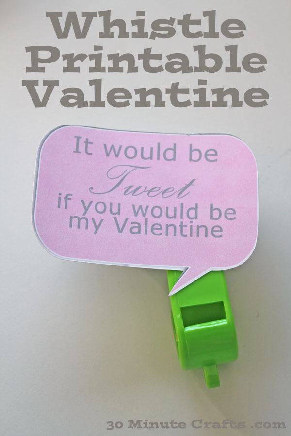 Whistle Printable Valentine - print the PDF or the Silhouette file