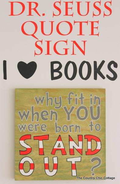 Dr. Seuss Quote Sign