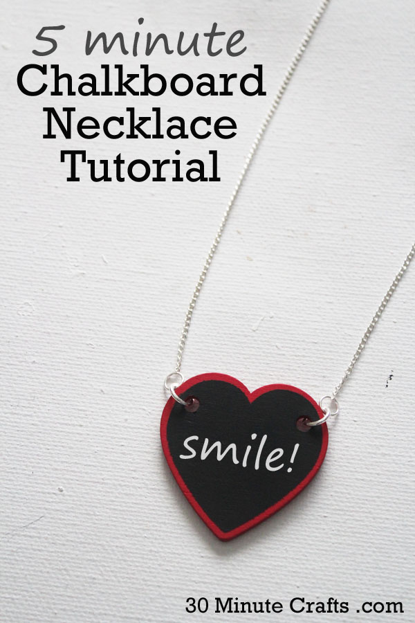 5 Minute Chalkboard Necklace Tutorial on 30 Minute Crafts