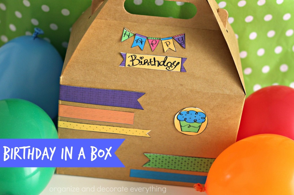Birthday in a Box by Organize and Decorate Everything