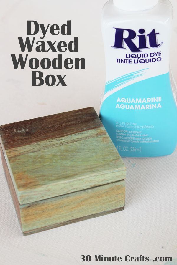 Tutorial for a dyed waxed wooden box - such a cool way to add color!