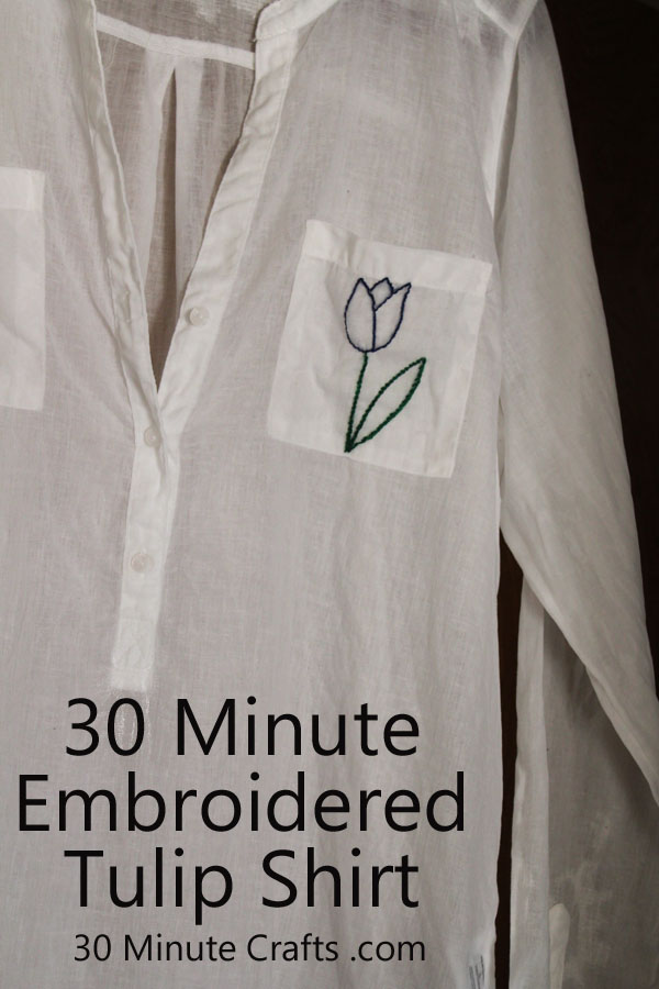 30 Minute Embroidered Tulip Shirt on 30 Minute Crafts
