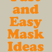Fast and easy mask ideas