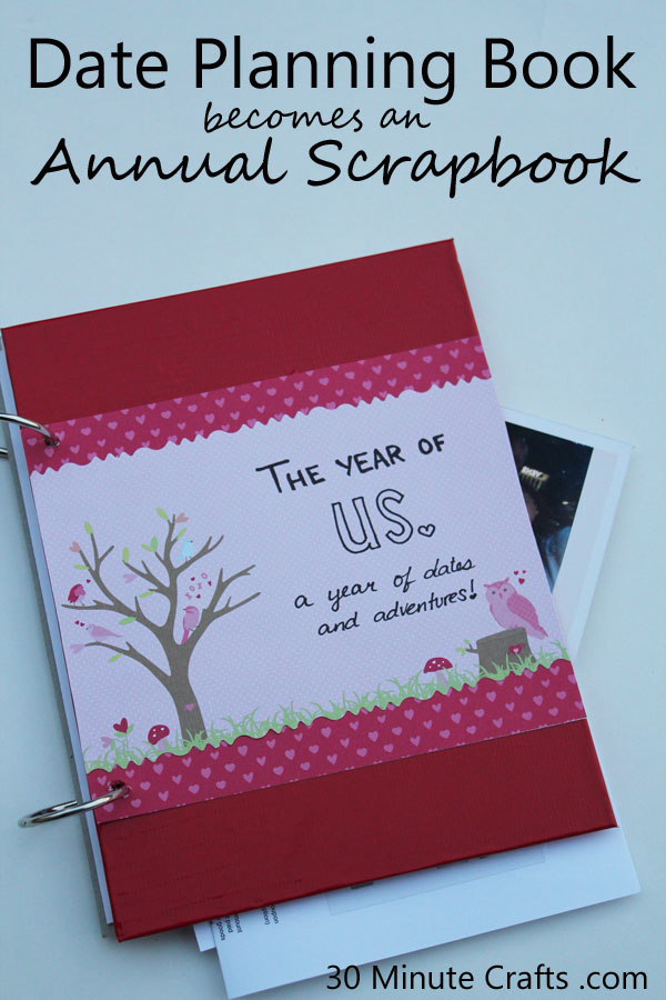 Date planning book becomes Annual Scrapbook