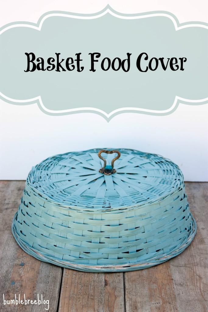 Basket-Food-Cover-from-bumblebreeblog-683x1024