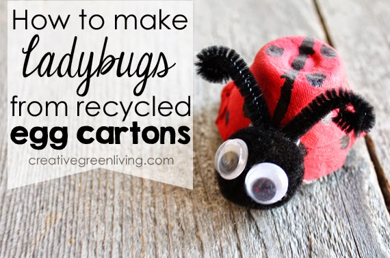 How to make ladybugs from recycled egg cartons - fun kid craft for a rainy day!