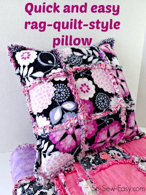 Rag Quilt Pillow - So Sew Easy