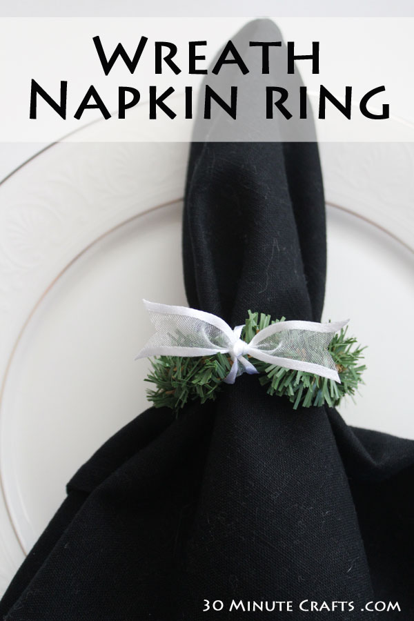 Wreath Napkin Ring - takes only a few minutes to make, and is such an elegant touch to your holiday table setting!
