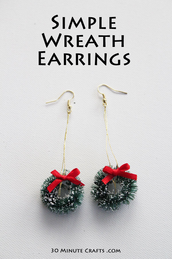 These simple wreath earrings take only seconds to make, and no special tools!