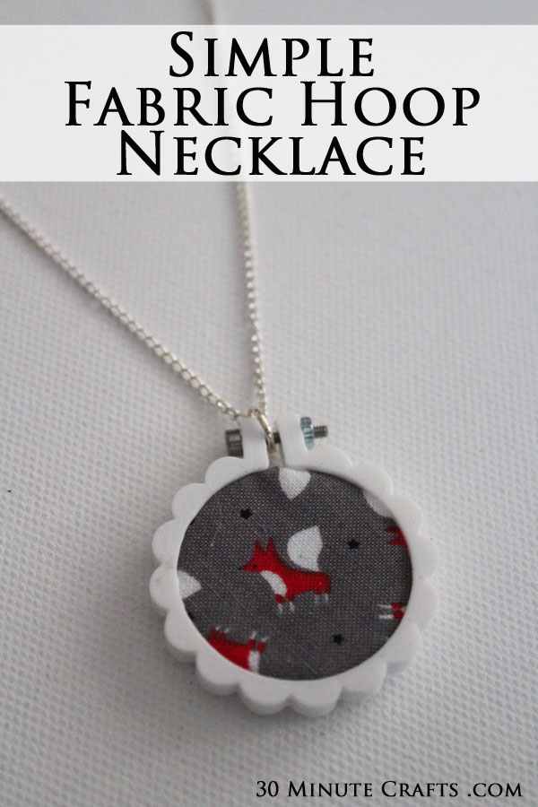 Simple Fabric Hoop Necklace - no sewing required! Make one in just 15 minutes!