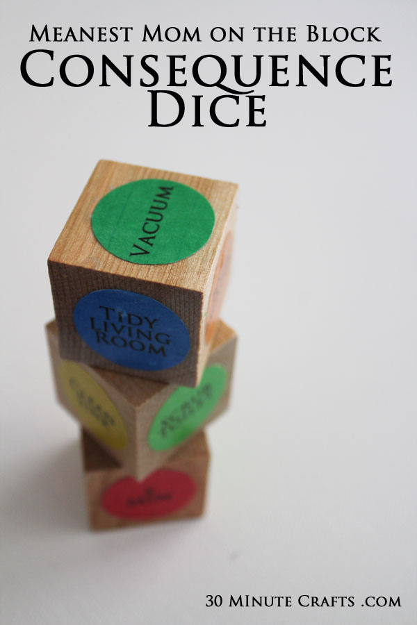 Consequence Dice - if your kiddos don't listen, they'll have to roll the dice to determine their consequence!