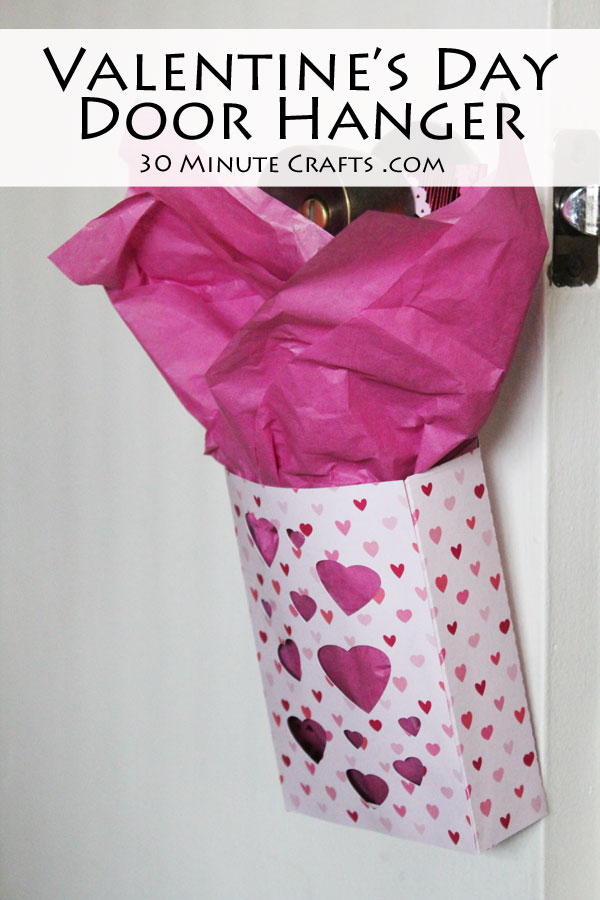 Valentine's Day Door Hanger - Easy to make, then hang on the door and fill with treats!