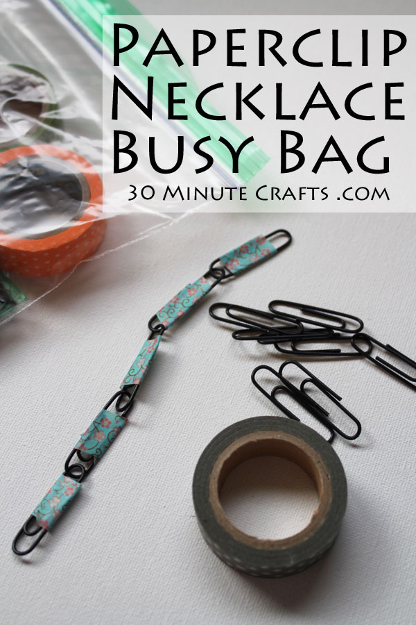 Paperclip necklace Busy Bag idea - light and easy to carry, and keeps little ones occupied when at appointments or meetings
