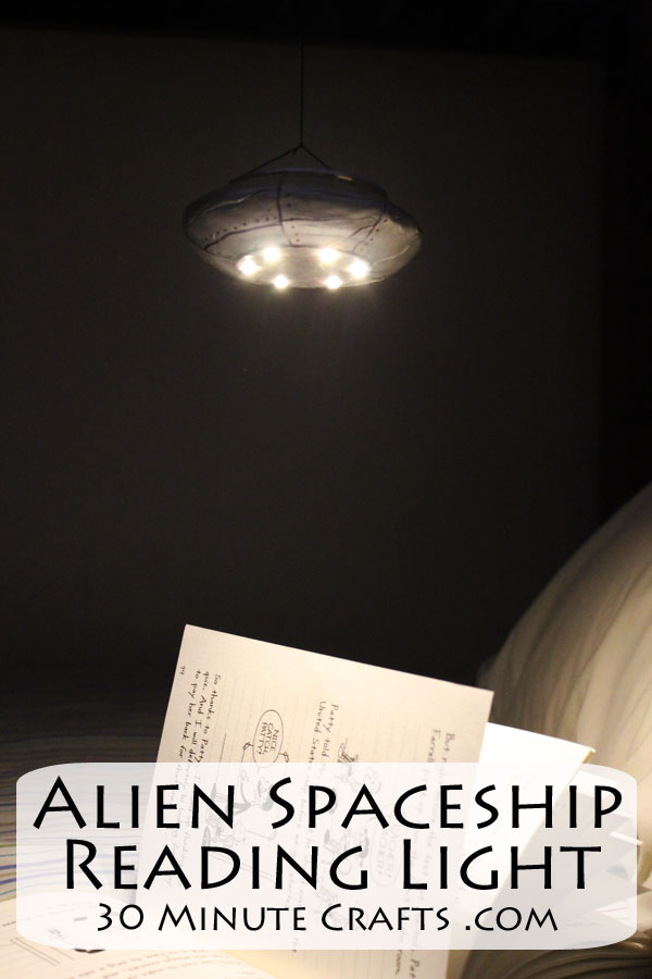 Make this Alien Spaceship Reading Light for the UFO fan in your home!