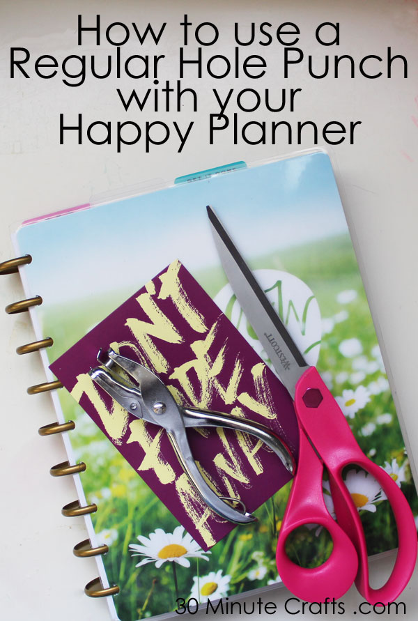 How to use a regular hole punch to add pages to your Happy Planner