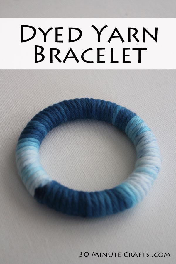 DIY Dyed Yarn Bracelet