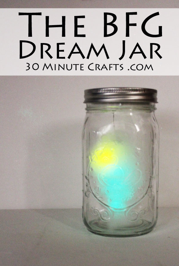 The BFG Dream Jar - make your own dream jar inspired by the movie The BFG