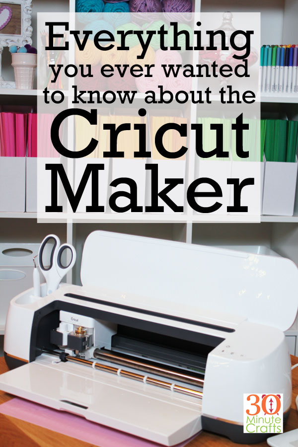 Everything you ever wanted to know about the Cricut Maker