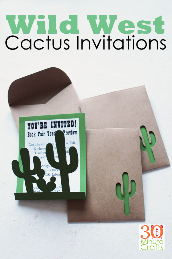 Wild West Cactus Invitiations - Cricut Cut file and full instructions for making the cards and peekaboo envelope!