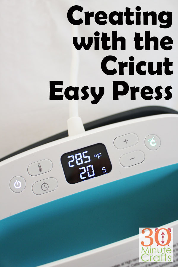 Creating With The Cricut Easy Press 30 Minute Crafts
