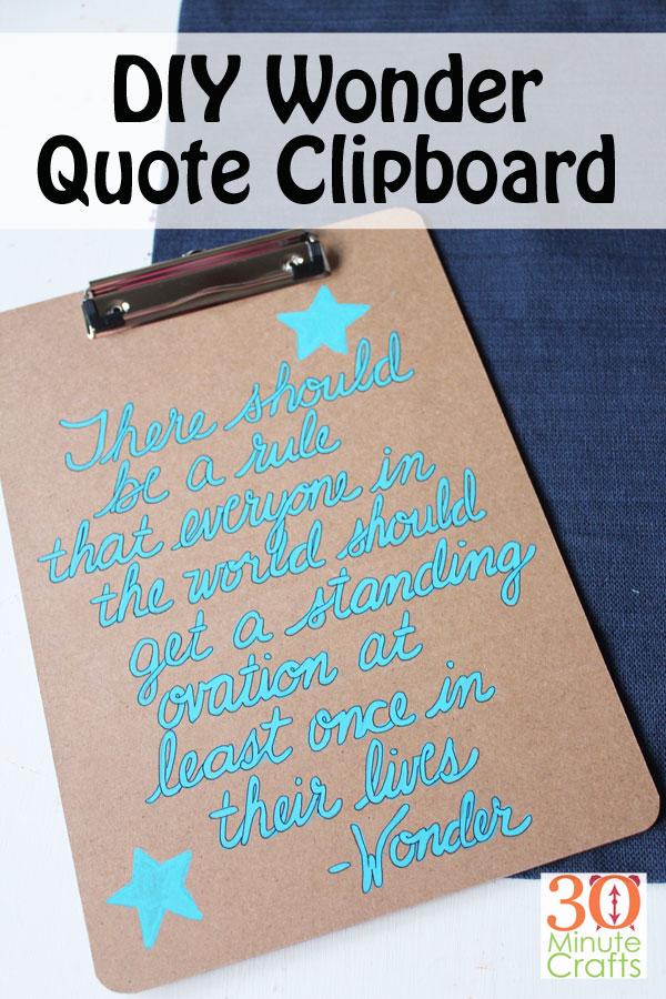 DIY WONDER Quote Clipboard