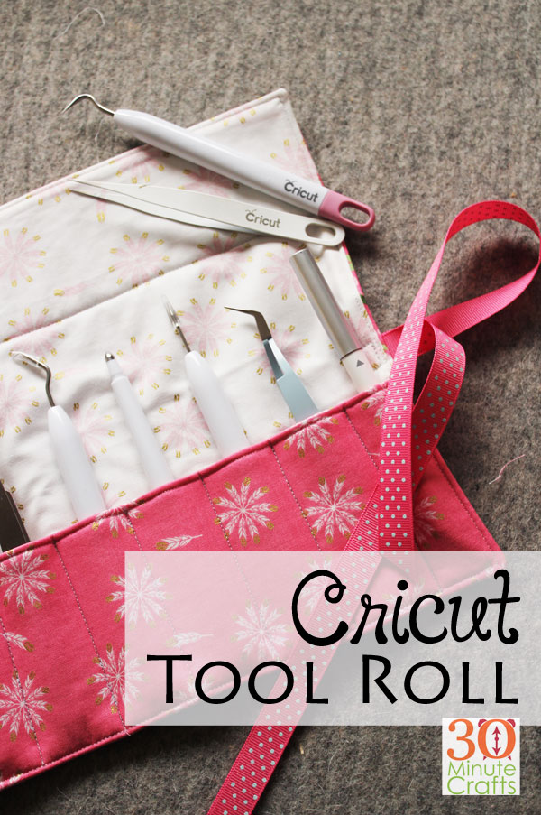 Cricut Tool Roll - 30 Minute Crafts