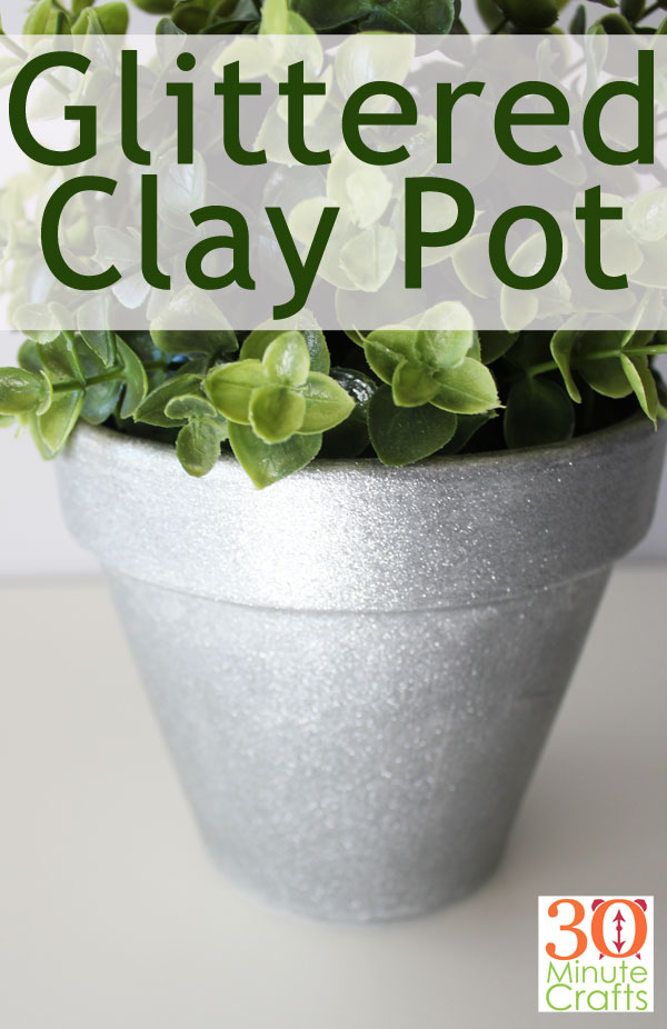 Glittered Clay pot - super sparkly and super easy to make!