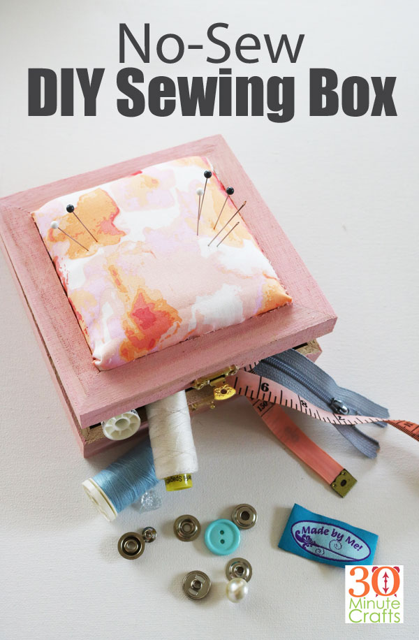 No Sew DIY Sewing Box